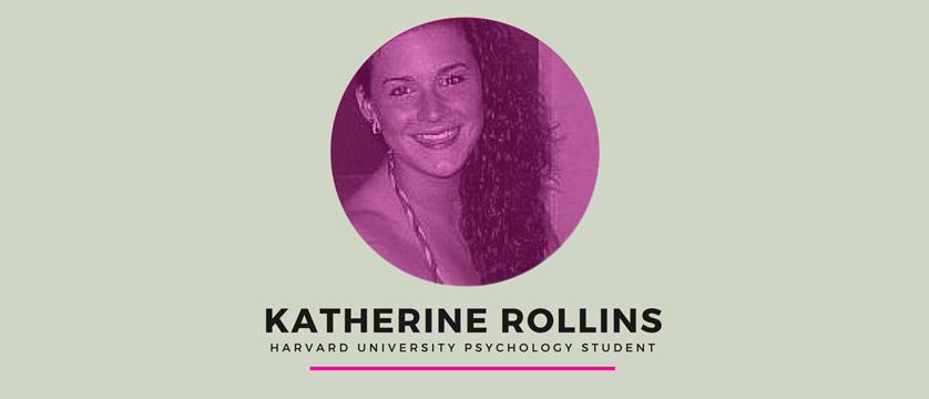 Katherine Rollins, Harvard University psychology student